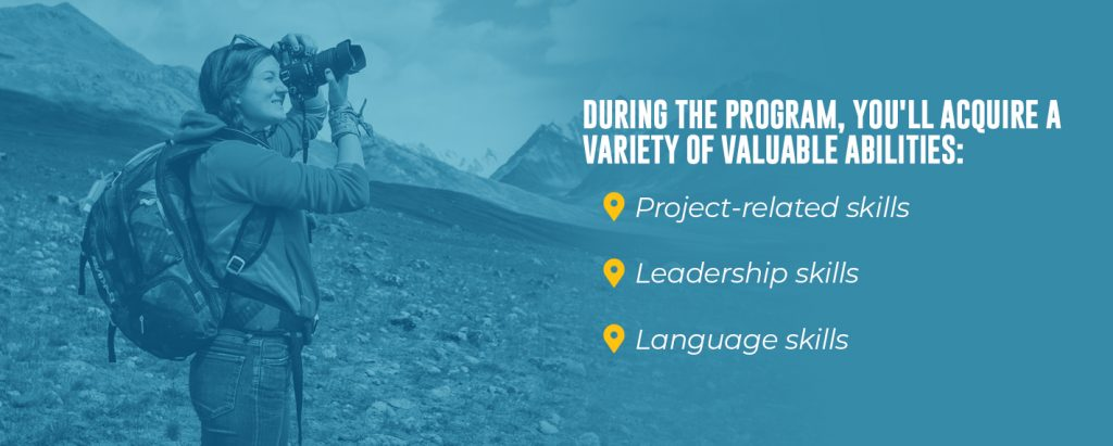 During a volunteer programs, you will learn valuable skills such as project-related skills, leadership and language skills