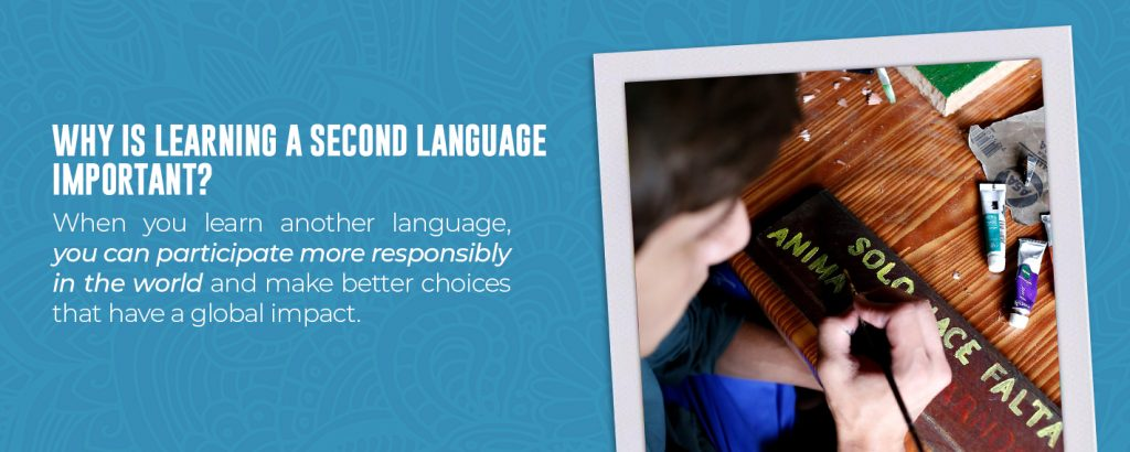Why is learning a second language important?