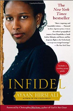 Infidel by Ayann Hirsi Ali